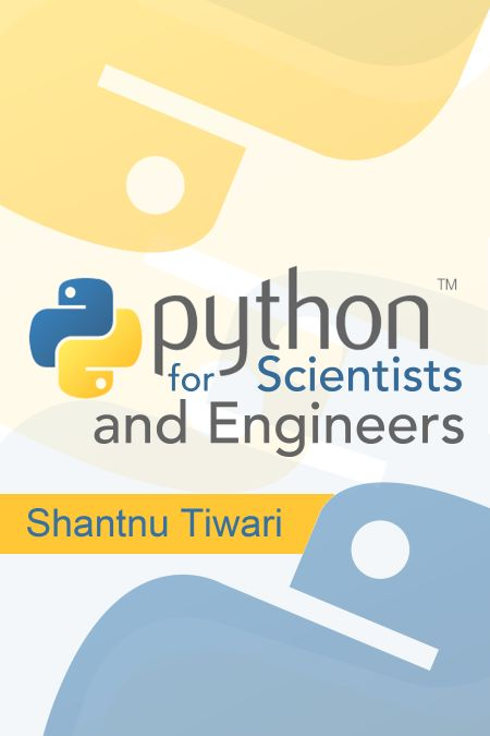 Python for Scientists and… by Shantnu Tiwari [PDF/iPad/Kindle]