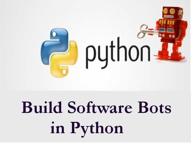 Build Software Robots with Python – Python For Engineers